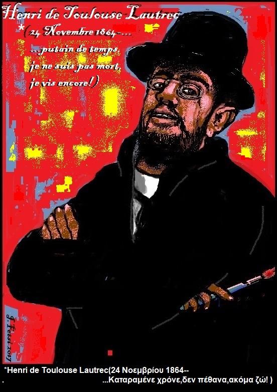 78.Τι μήνυμα θα μας έστελνε ο Henri deToulouse Lautrec,αν ζούσε...